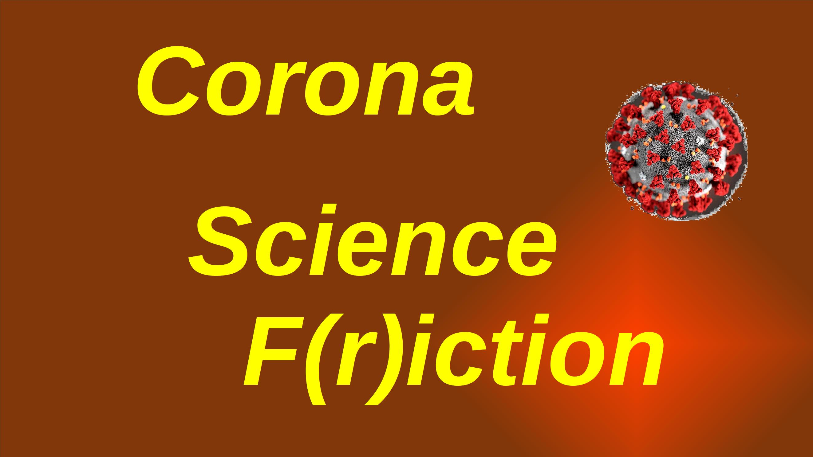 corona science friction